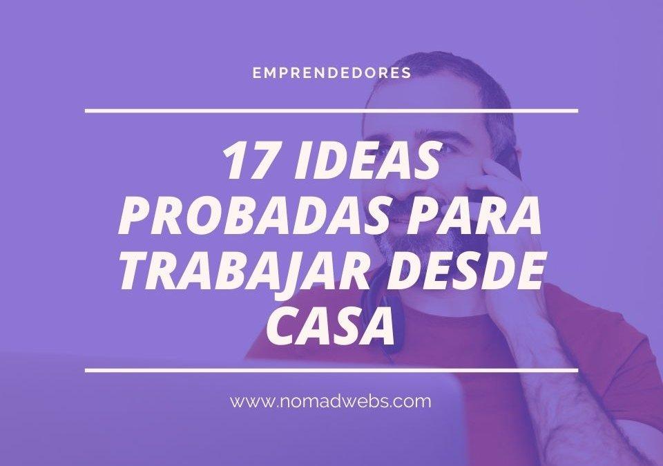 17 ideas probadas para trabajar desde casa