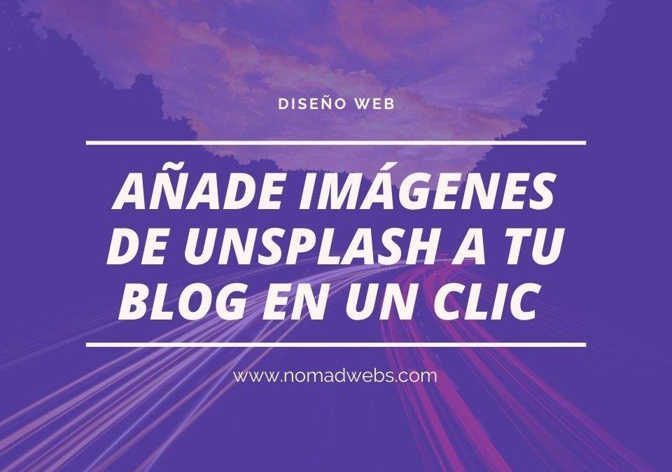 añade imagenes de unsplash a tu blog en un clic