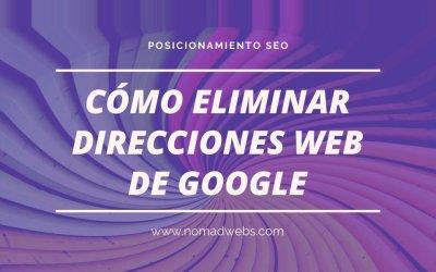 Cómo eliminar direcciones web del índice de Google